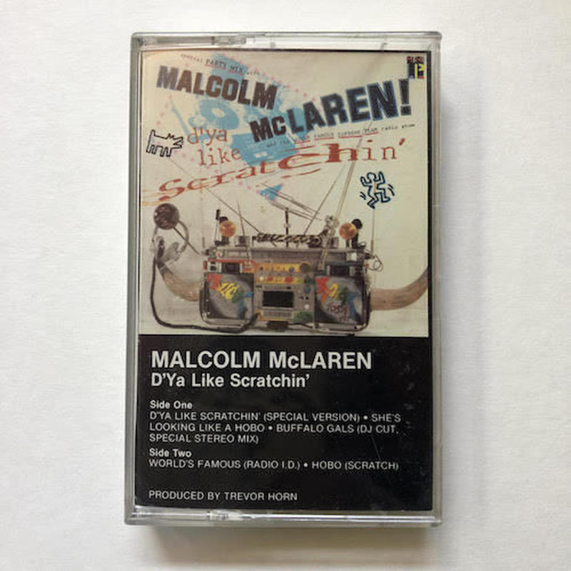(TAPE) MALCOM MCLAREN / D'Ya Like Scratchin'    <BreakBeats / disco>