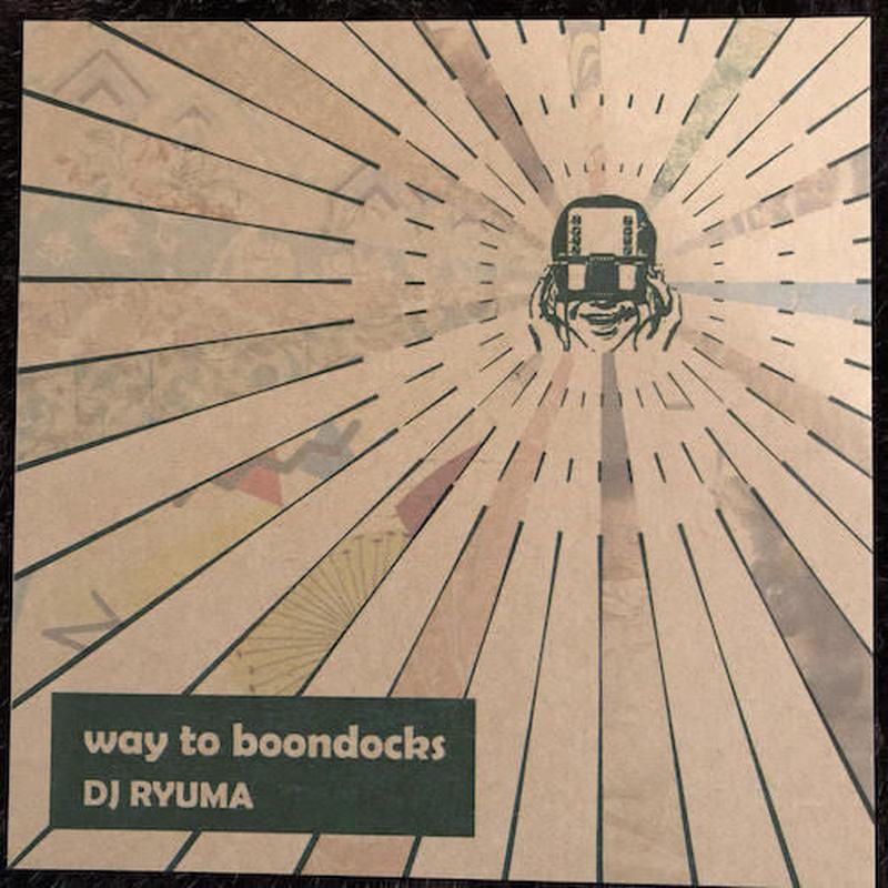 (MIXCD) RYUMA / way to boomdocks    <mix / chillout / downtempo>