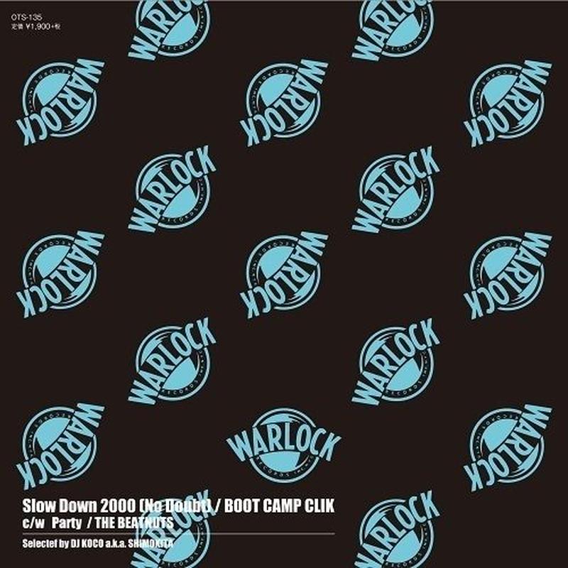 """(7"""") BOOT CAMP CLIK / Slow Down 2000(No Doubt)   <HIPHOP / RAP>"""