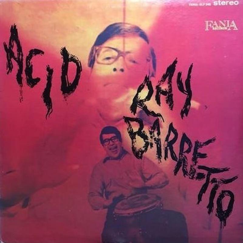 (LP/ used) Ray Barretto / Acid   <Latin / Jazz>