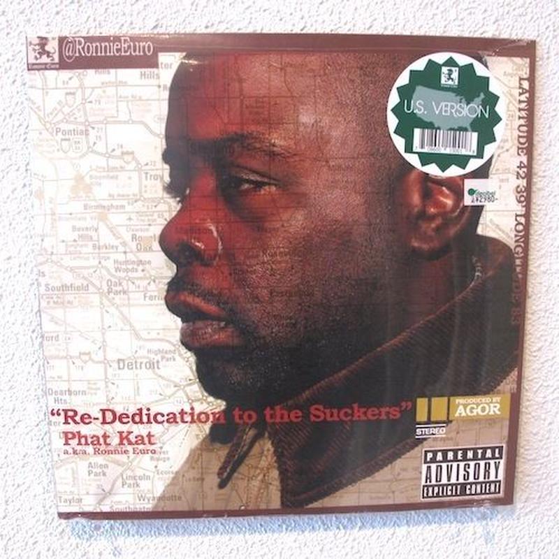 (LP) PHAT KAT / RE-DEDICATION TO THE SUCKERS (U.S. VERSION)