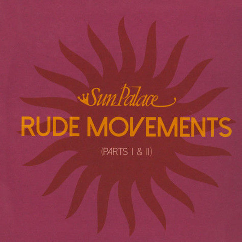 "(7"") Sun Palace / rude movements (partsⅠ&Ⅱ)         <80s / fusion / Boogie >"