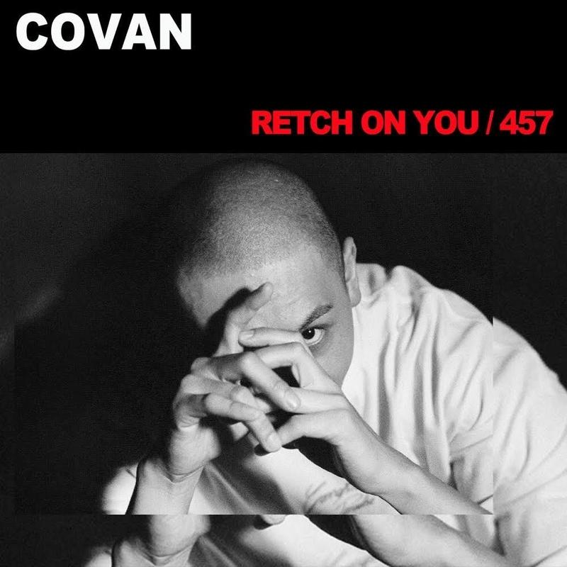 COVAN /  RETCH ON YOU / 457