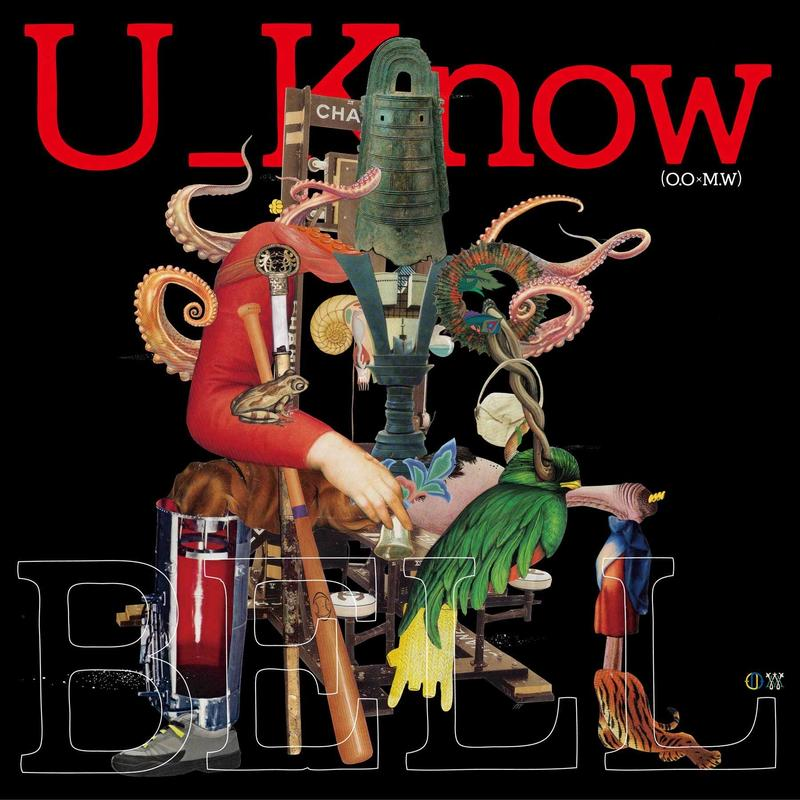 U_Know (OLIVE OIL × MILES WORD) / BELL [LP]