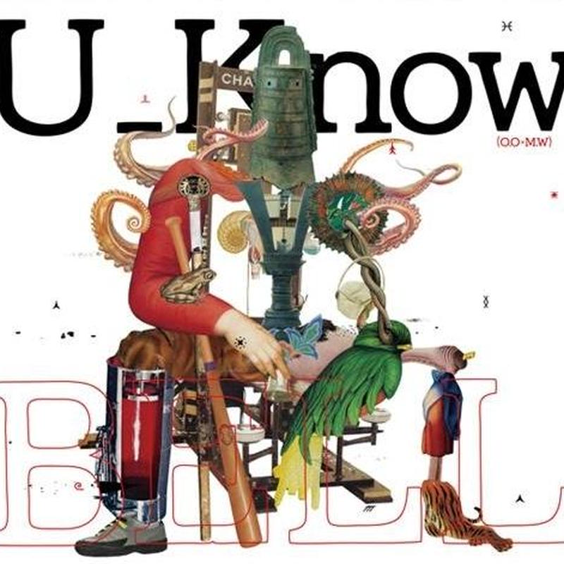 U_Know (MILES WORD × OLIVE OIL) / BELL [CD]