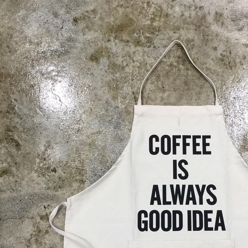 "DRESSSEN ADULT APRON #3 ""COFFEE IS ALWAYS GOOD IDEA"