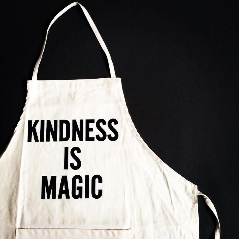 """DRESSSEN ADULT APRON  #10 """"KINDNESS IS MAGIC"""""""