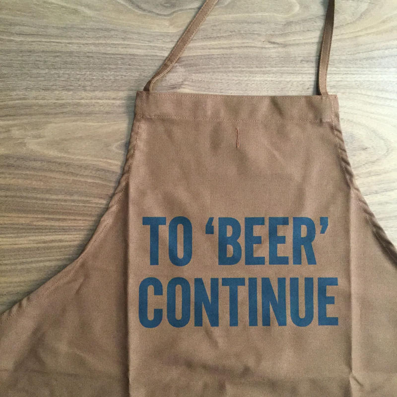 """DR(BRN) APRON  """" TO 'BEER' CONTINUE"""" BROWN  COLOR 🔴再入荷検討中です。"""