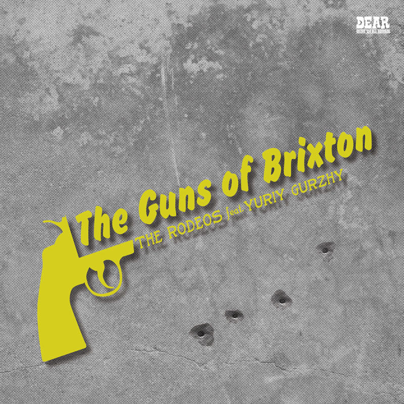 "【Restock】THE RODEOS / THE AUTOCRATICS feat. Yuriy Gurzhy - ""Guns Of Brixton / Concrete Jungle"""