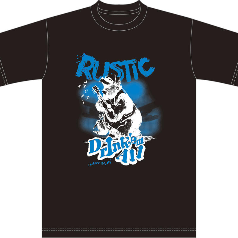 【Limited】DRINK'EM ALL [RUSTIK-UMA] T-shirts