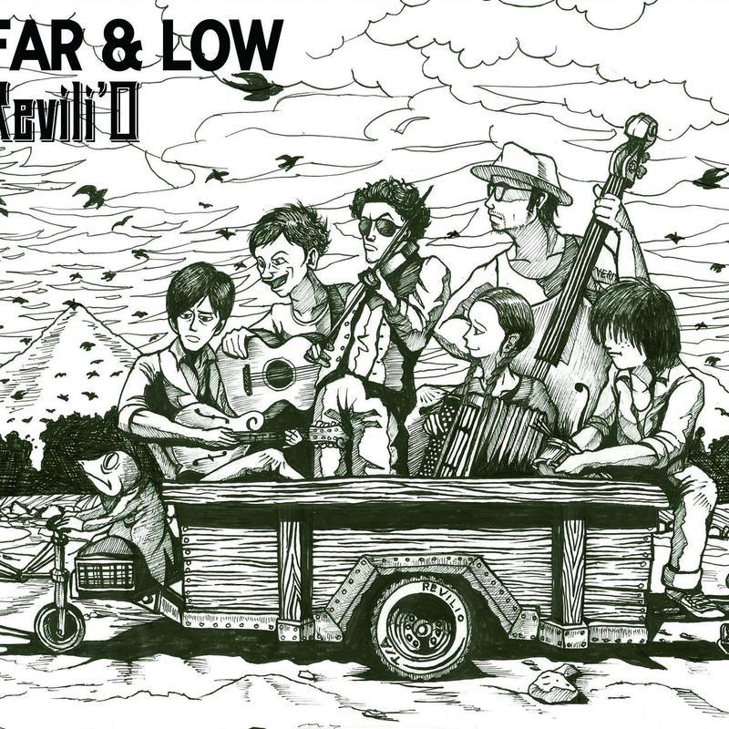 "Revili'O - ""FAR & LOW"""