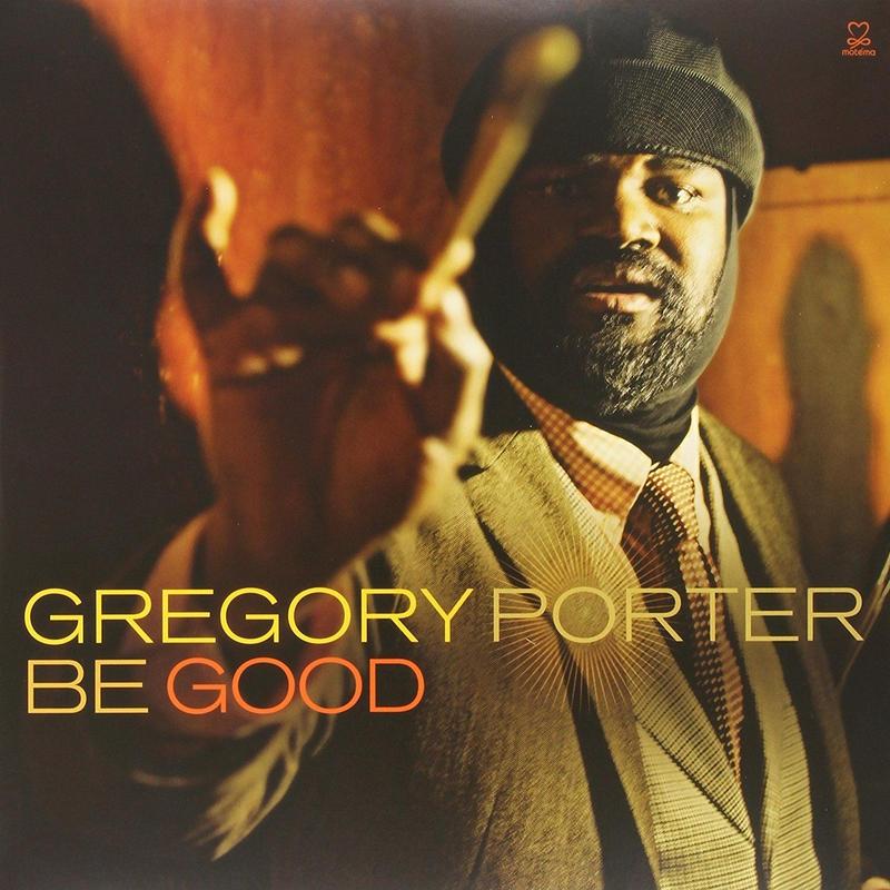 新品レコードGregory Porter グレゴリー・ポーター  Be Good ビー・グッド 輸入盤アナログLP