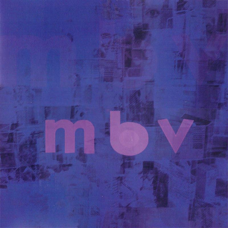 新品レコードMy Bloody Valentine マイ・ブラッディ・ヴァレンタイン mbv アナログLP