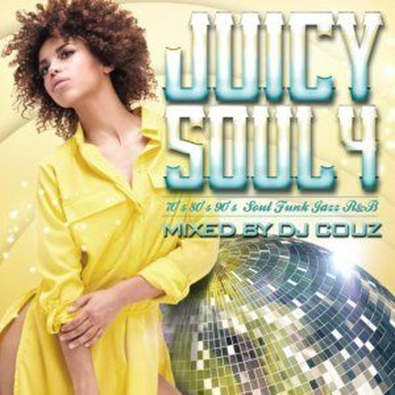 新品CD Juicy Soul Vol.4 / DJ Couz