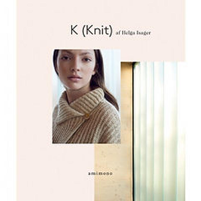 K (knit) by Isager  入荷!