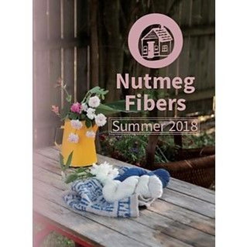 Nutmeg Fibers Issue2 Summer2018