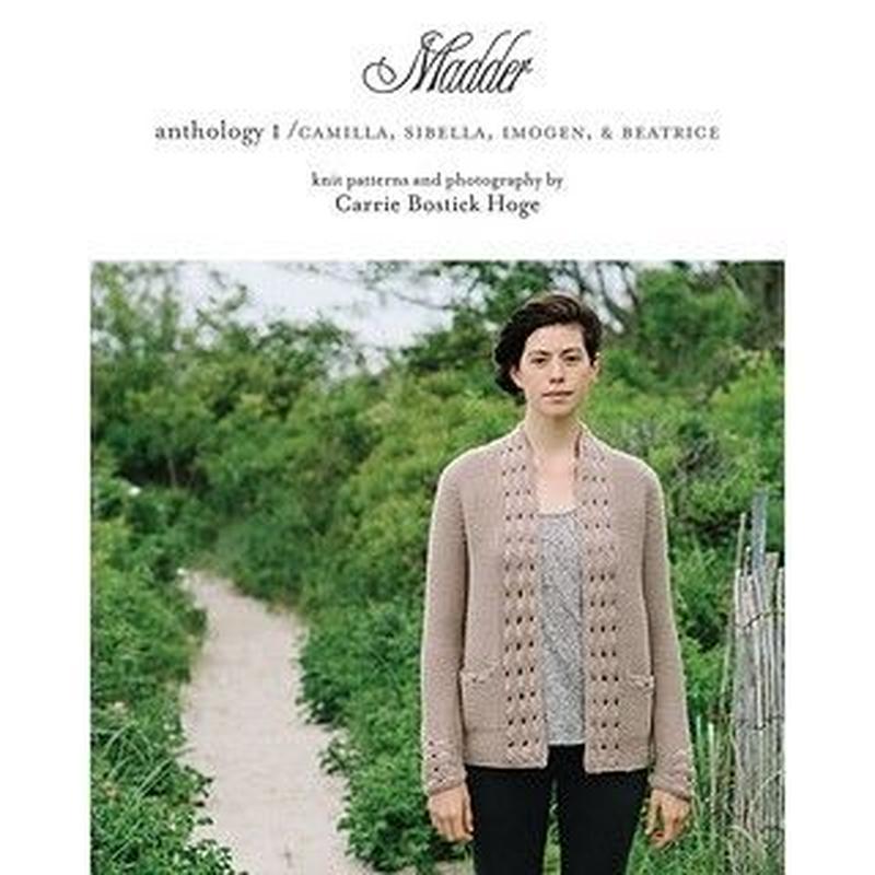 Madder anthology 1  Camilla, Sibella, Imogen & Beatrice by Carrie Bostick Hoge