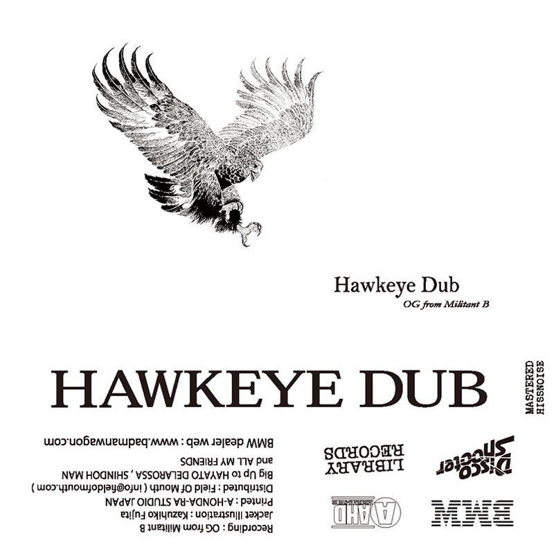 OG from Militant B / Hawkeye Dub(Cassette)