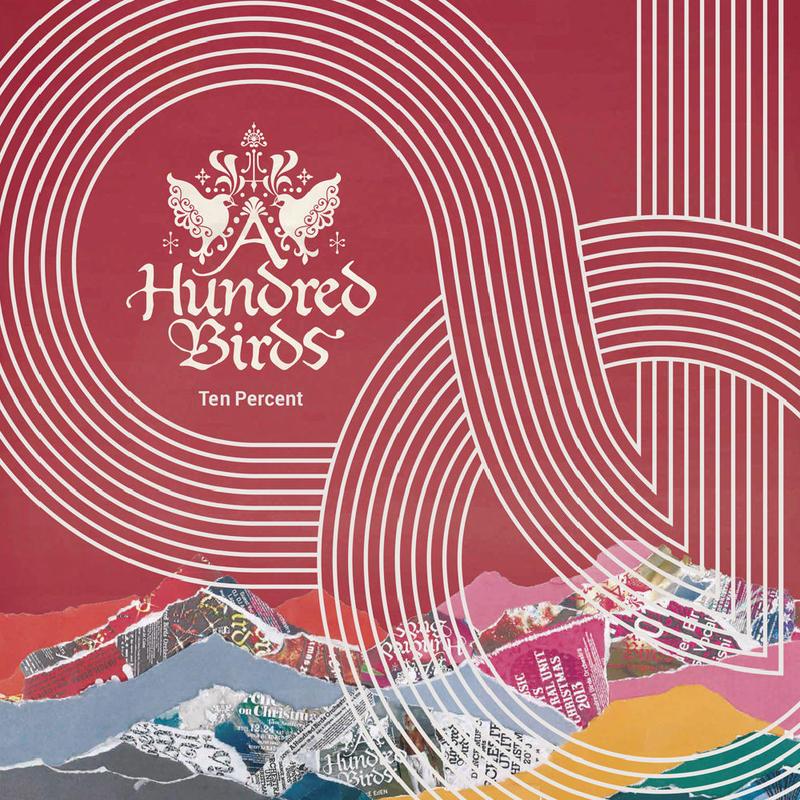 A Hundred Birds / Ten Percent ★東北地方太平洋沖地震災害復興基金