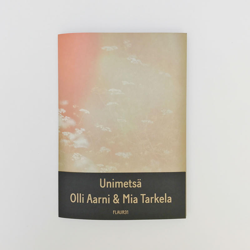 Olli Aarni & Mia Tarkela - Unimetsä (CASSETTE + ZINE + DOWNLOAD)