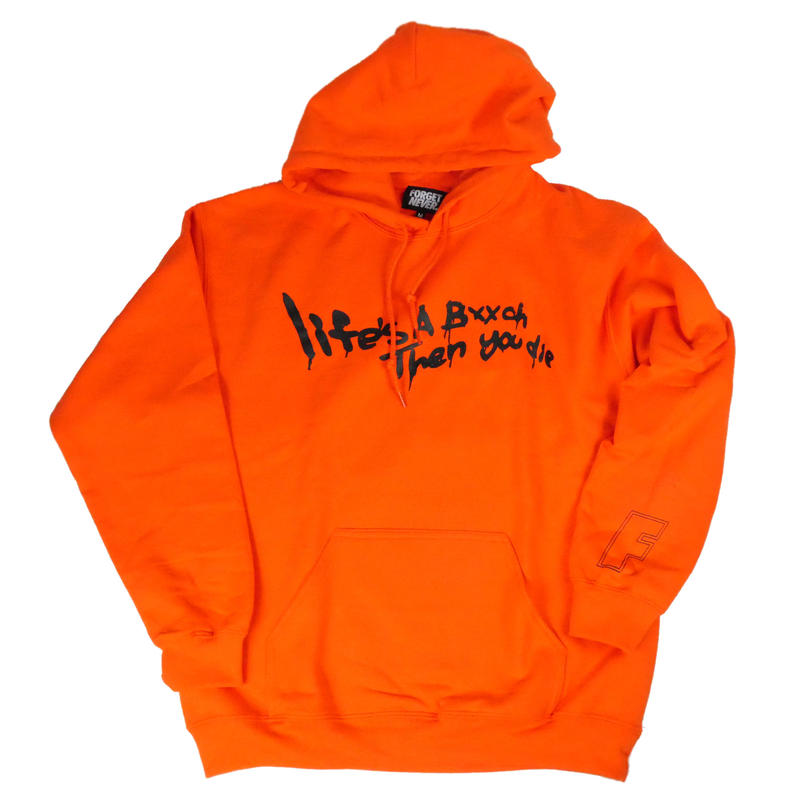 Life's a bxxch Hoodie 【 Orange / Black 】