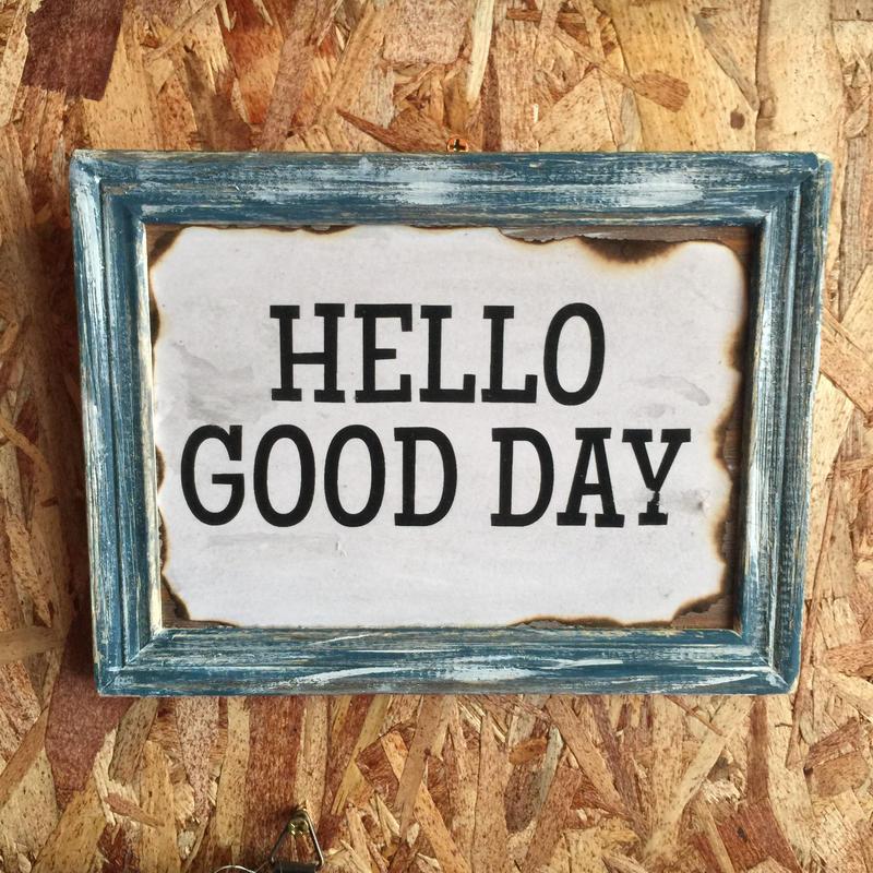 "Wall Mini Frame ""HELLO GOOD DAY"""
