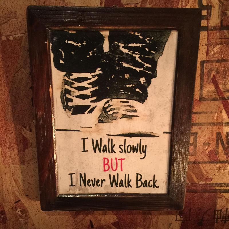 """Wall Mini Frame """"I Never Walk Back"""""""