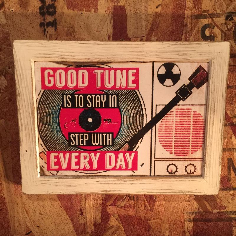 "Wall Mini Frame '' GOOD TUNE EVERY DAY"""