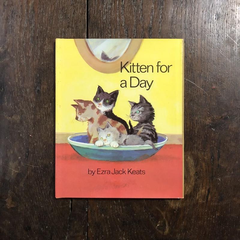 「Kitten for a Day」Ezra Jack Keats(エズラ・ジャック・キーツ)