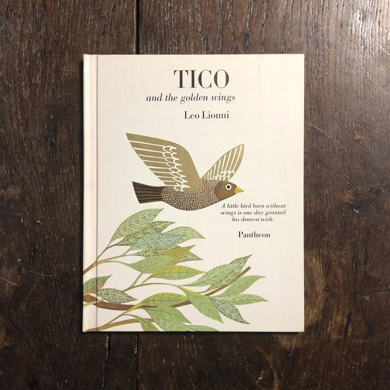 「TICO and the golden wings」Leo Lionni(レオ=レオニ)