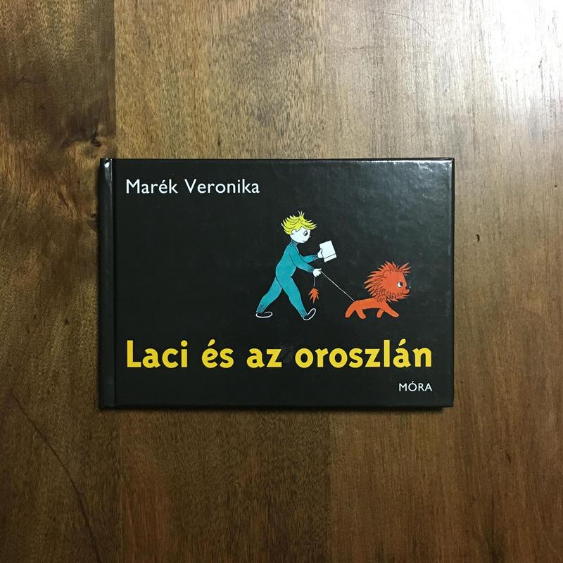 「Laci es az oroszlan」Marek Veronika(マレーク・ベロニカ)