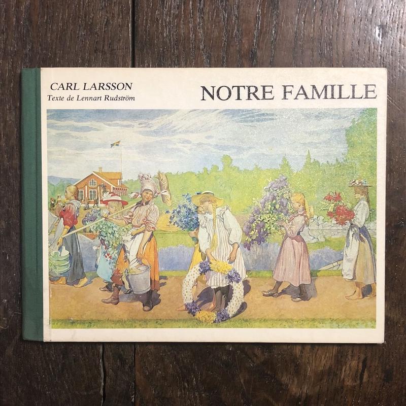 「NOTRE FAMILLE(ポストカード一枚付き)」Carl Larsson(カール・ラーション)