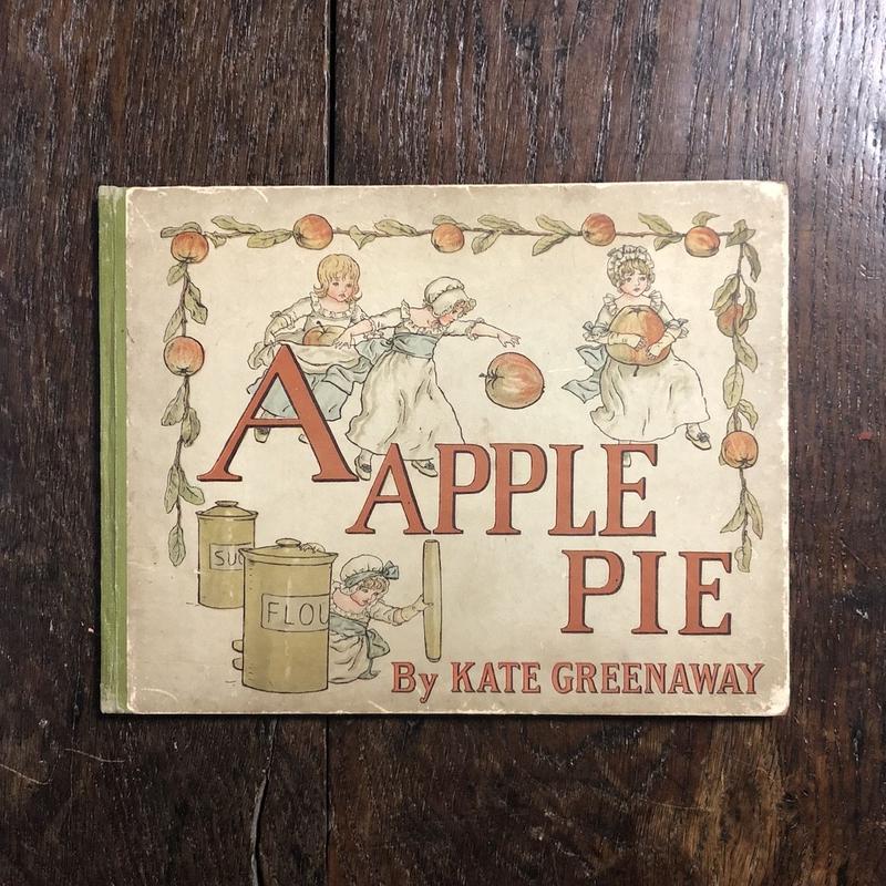 「A APPLE PIE(1920年頃)」Kate Greenaway(ケイト・グリーナウェイ)