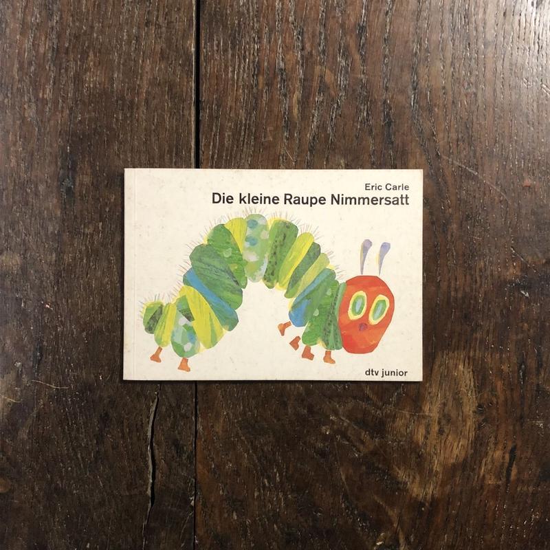 「Die kleine Raupe Nimmersatt」Eric Carle(エリック・カール)
