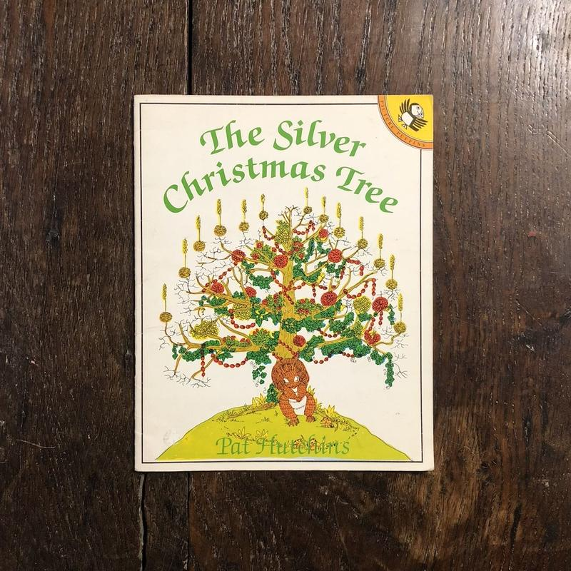 「The Silver Christmas Tree」Pat Hutchins(パット・ハッチンス)
