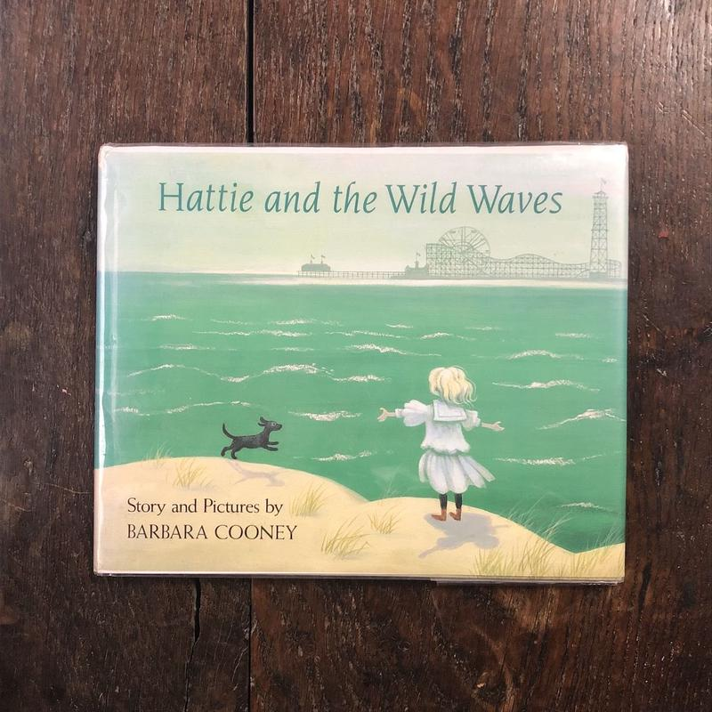 「Hattie and the Wild Waves(1990年初版)」Barbara Cooney(バーバラ・クーニー)