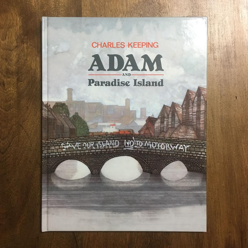 「Adam and Paradise Island」CHARLES KEEPING(チャールズ・キーピング)