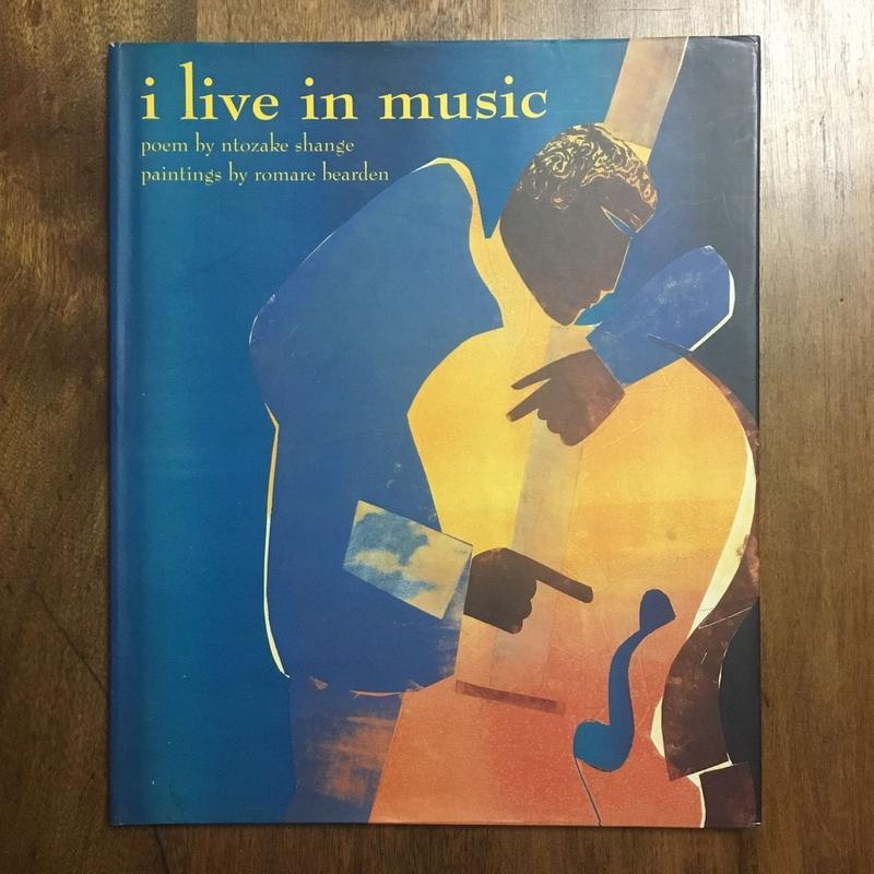 「i live in music」Ntozake Shange Romare Bearden