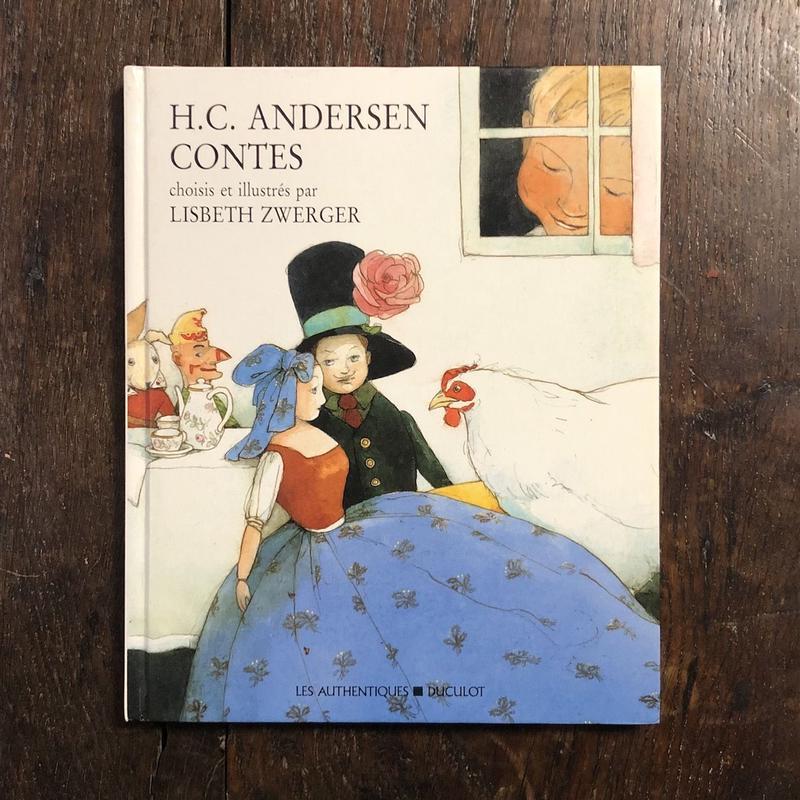 「H.C.ANDERSEN CONTES」Lisbeth Zwerger(リスベート・ツヴェルガー)