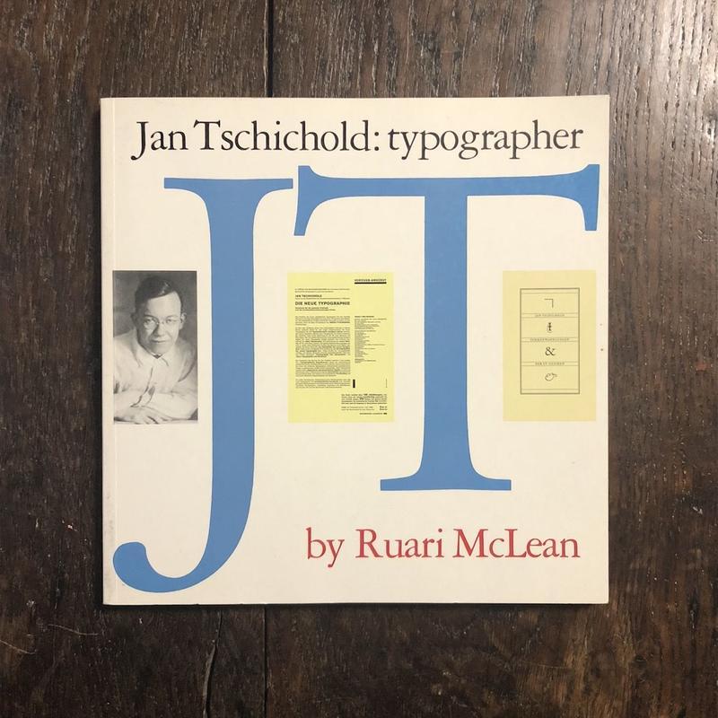 「Jan Tschichold: typographer」Ruari McLean