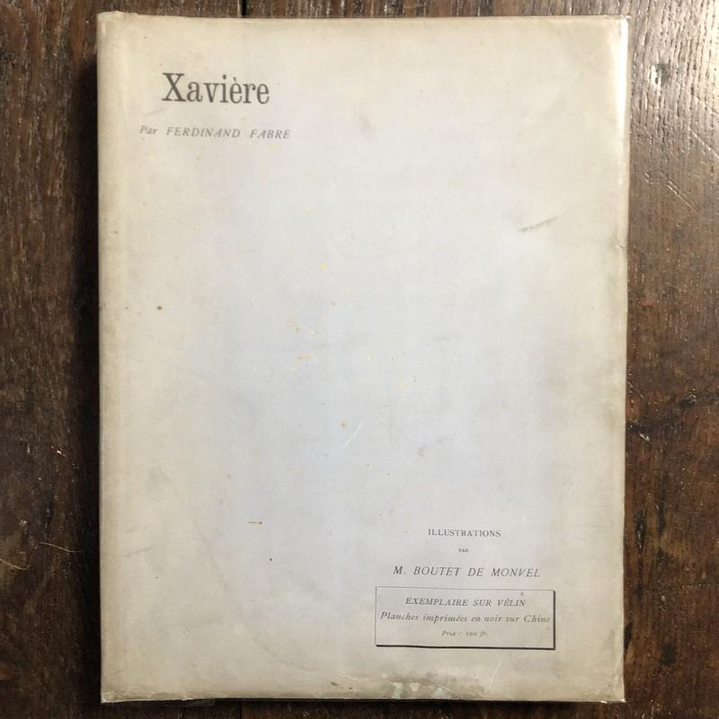 「Xavière」Ferdinand Fabre M. Boutet de Monvel(ブーテ・ド・モンヴェル)