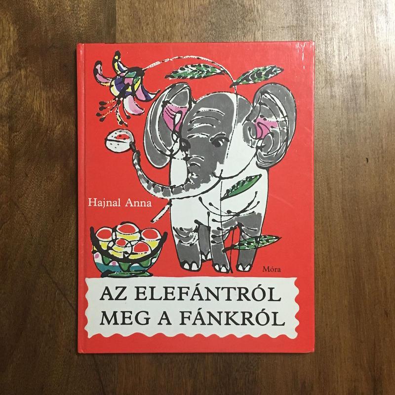 「AZ ELEFANTROL MEG A FANKROL」SZANTO PIROSKA