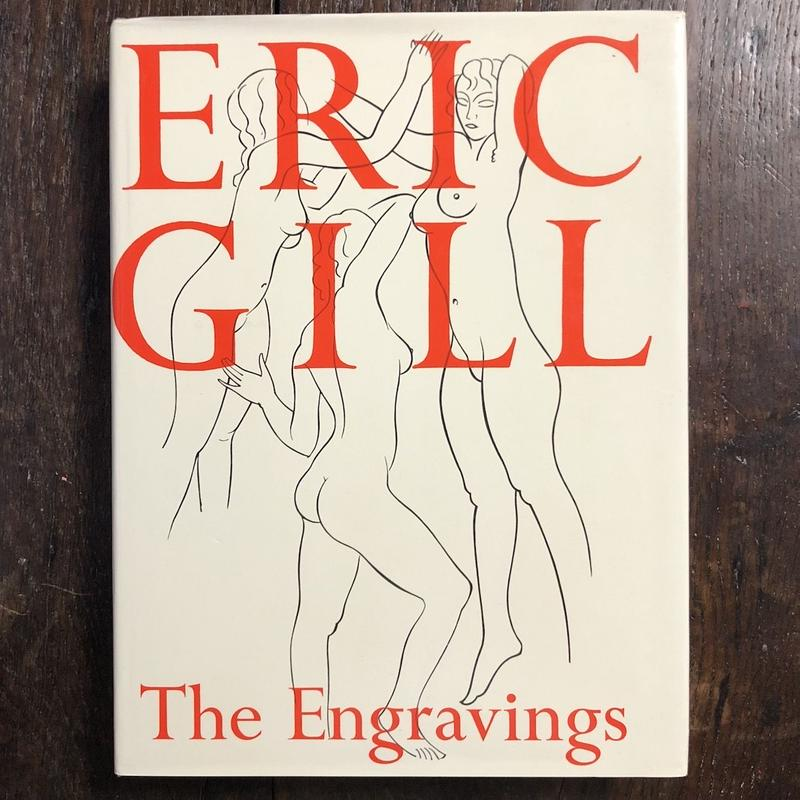 「THE Engravings」Eric Gill(エリック・ギル)