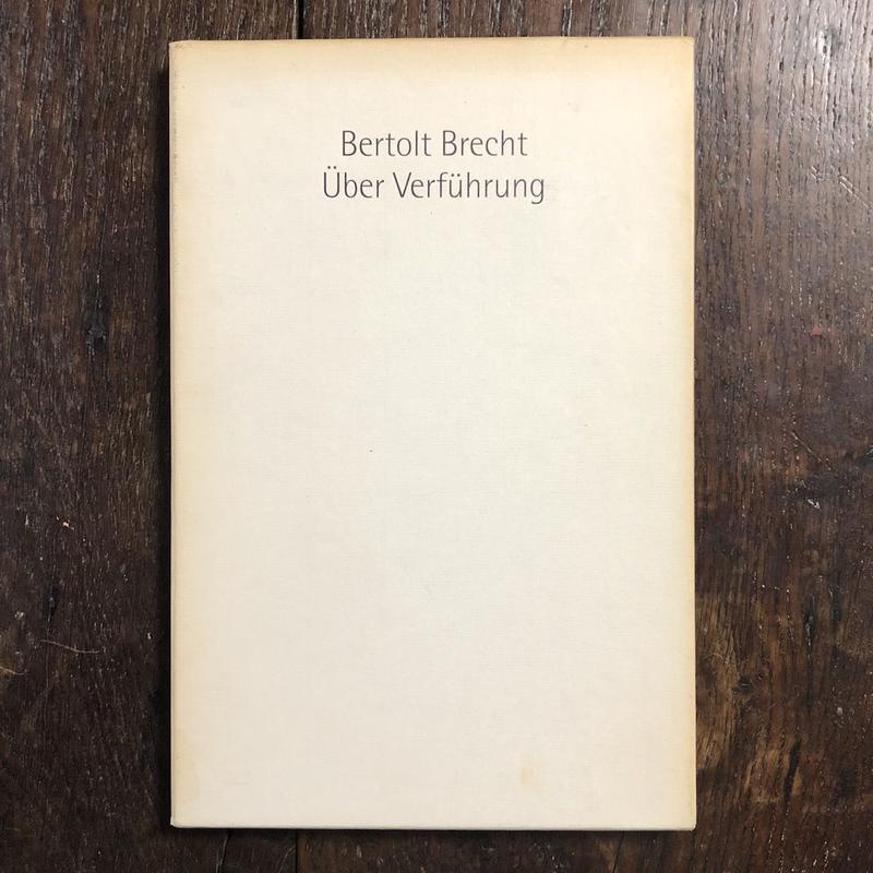 「Uber Verfuhrung」Bertolt Brecht(ベルトルト・ブレヒト) Pablo Picasso(パブロ・ピカソ)