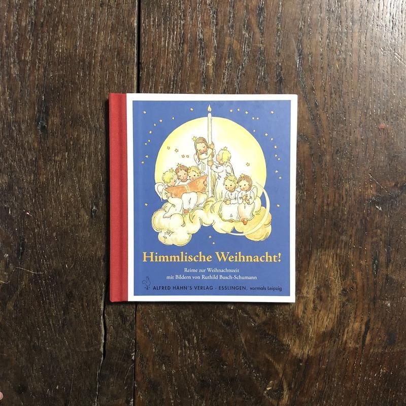 「Himmlisch Weihnacht!」Ruthild Busch-Schumann
