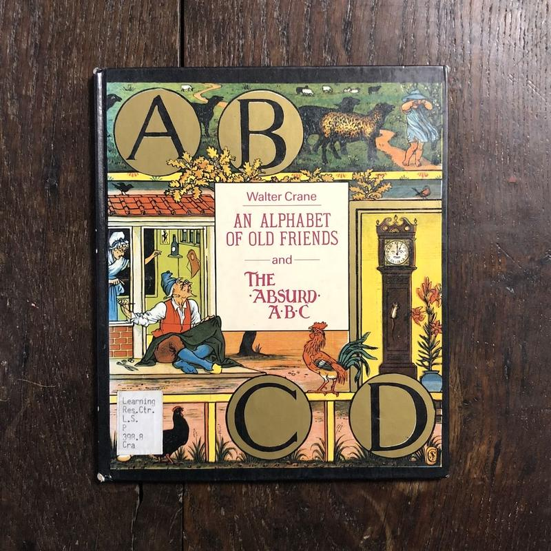「An Alphabet of Old Friends and The Absurd ABC」Walter Crane(ウォルター・クレイン)