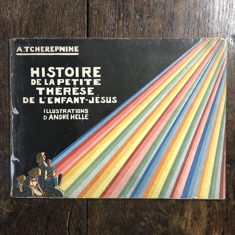 「HISTOIRE DE LA PETITE THERESE DE L'ENFANT-JESUS(1926年リトグラフ)」Andre Helle(アンドレ・エレ)