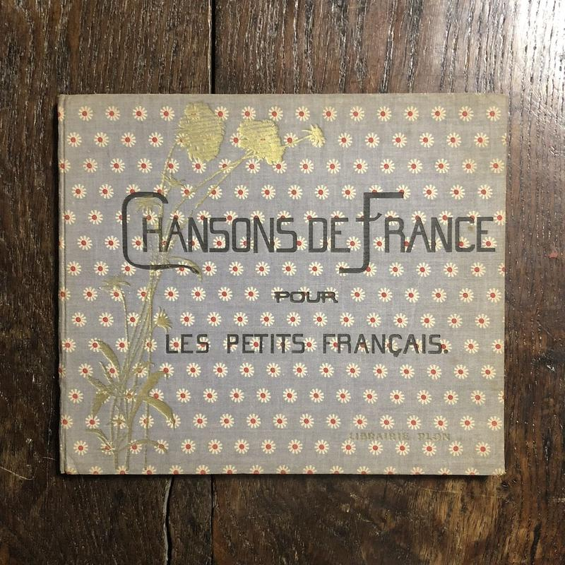 「Chanson de France pour Les Petits Francais(1933年リトグラフ刷)」M. B. Monvel(ブーテ・ド・モンヴェル)