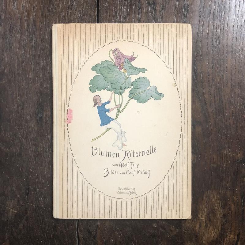 「Blumen Ritornelle」Adolf Frey Ernst Kreidolf(エルンスト・クライドルフ)