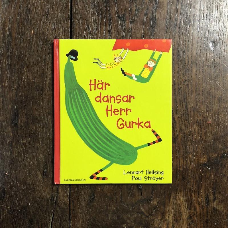 「Har dansar Herr Gurka」Lennart Hellsing(レンナート・ヘルシング) Poul Stroyer(ポール・ストロイエル)